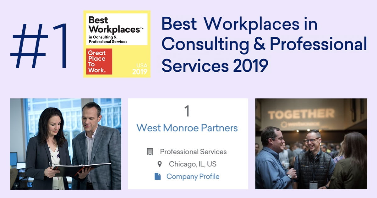 #1 Best Workplaces in Consulting & Professional Services 2019, Great Place to Work